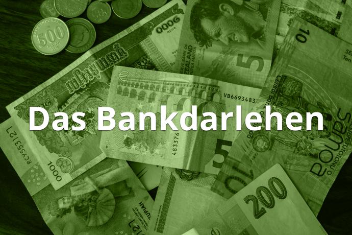 Das Bankdarlehen