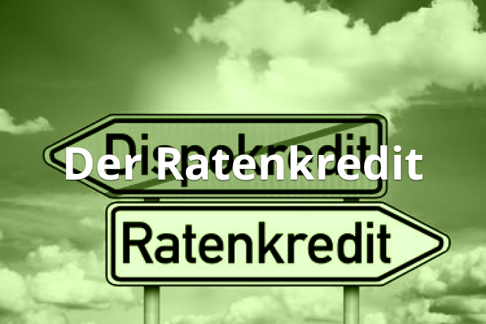 Der Ratenkredit