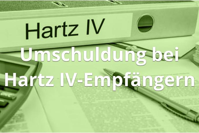 Umschuldung bei Hartz IV-Empfängern